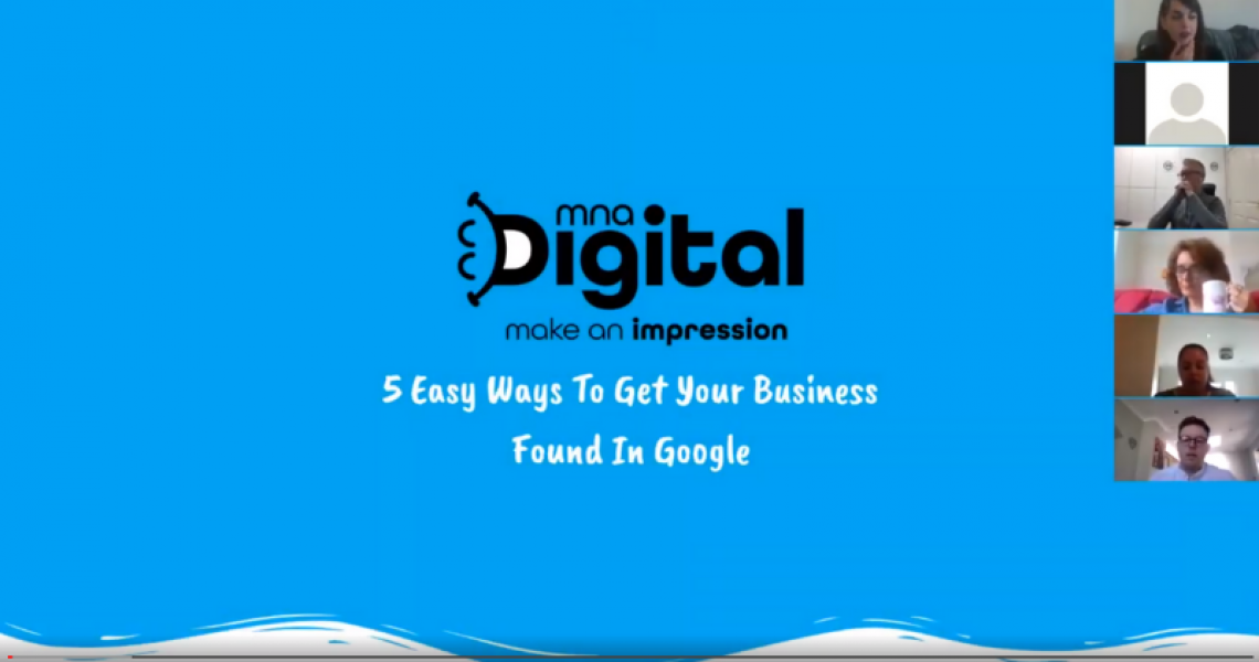 How To Get Your Business Found In Google MNA Digital SEO Marketing Webinar Video