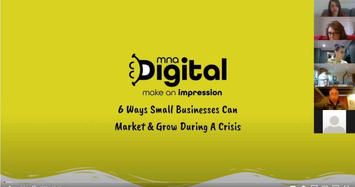 How To Market & Grow During A Crisis Video MNA Digital